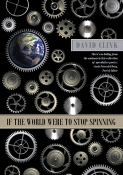 IF THE WORLD WERE TO STOP SPINNING POSTER w